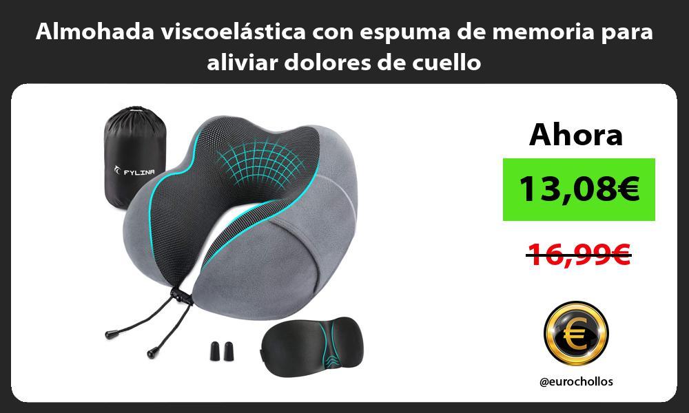Almohada viscoelástica con espuma de memoria para aliviar dolores de cuello