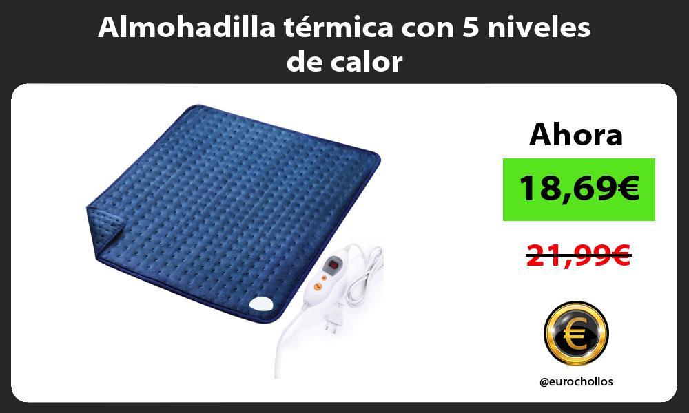 Almohadilla térmica con 5 niveles de calor