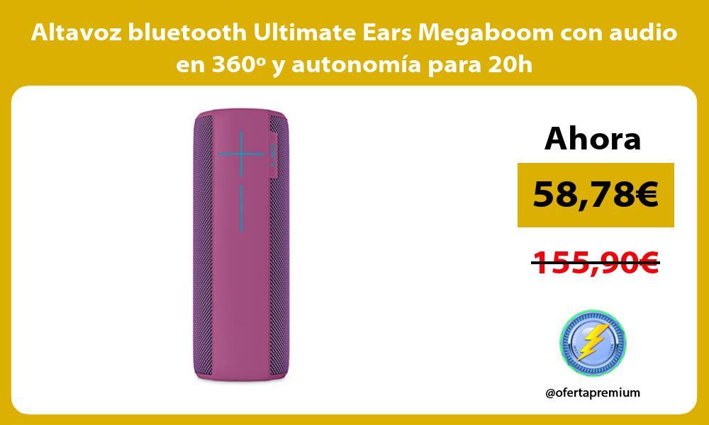 Altavoz bluetooth Ultimate Ears Megaboom con audio en 360º y autonomía para 20h