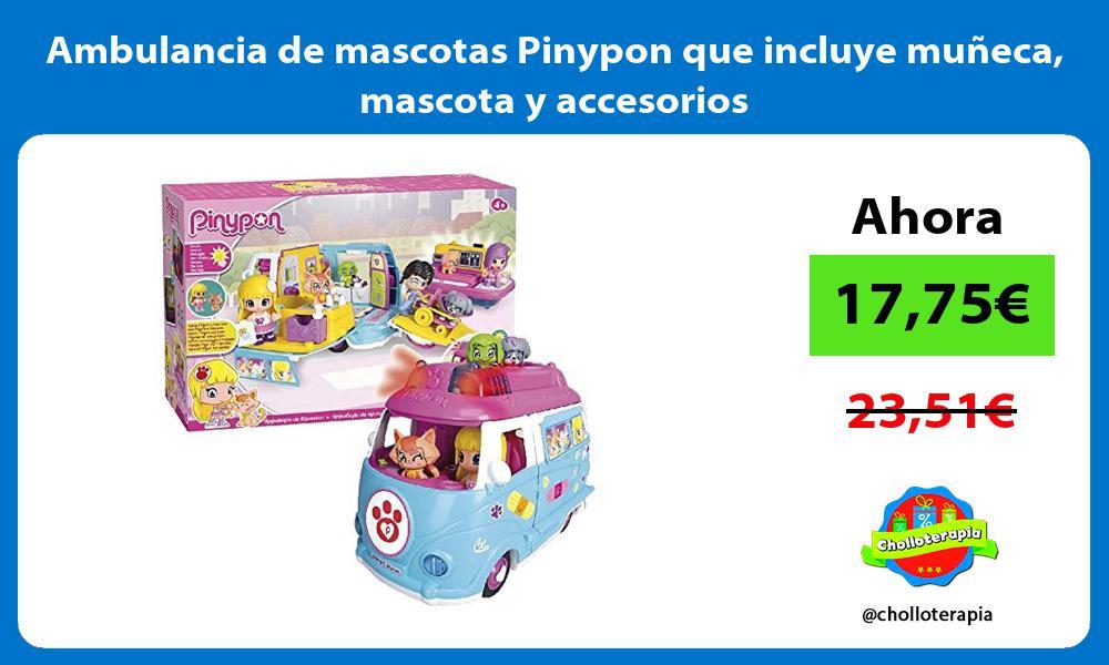 Ambulancia de mascotas Pinypon que incluye muñeca mascota y accesorios