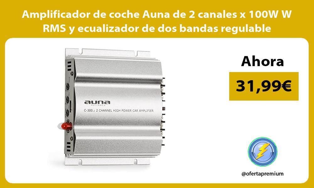 Amplificador de coche Auna de 2 canales x 100W W RMS y ecualizador de dos bandas regulable