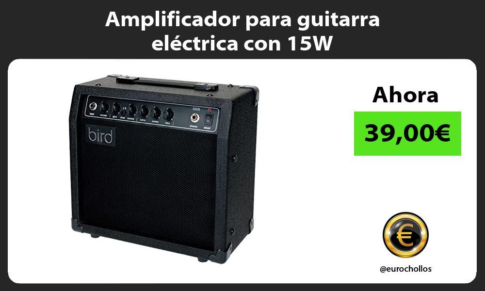 Amplificador para guitarra eléctrica con 15W