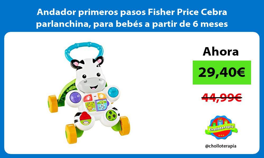 Andador primeros pasos Fisher Price Cebra parlanchina para bebés a partir de 6 meses
