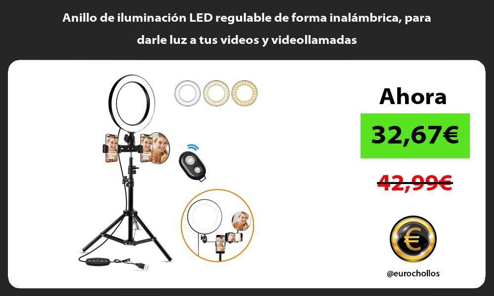 Anillo de iluminación LED regulable de forma inalámbrica para darle luz a tus videos y videollamadas