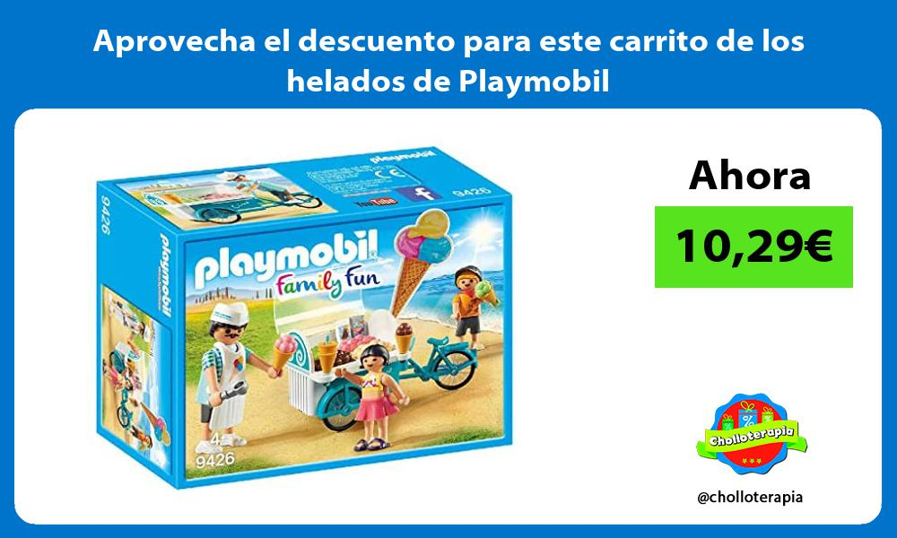 Aprovecha el descuento para este carrito de los helados de Playmobil