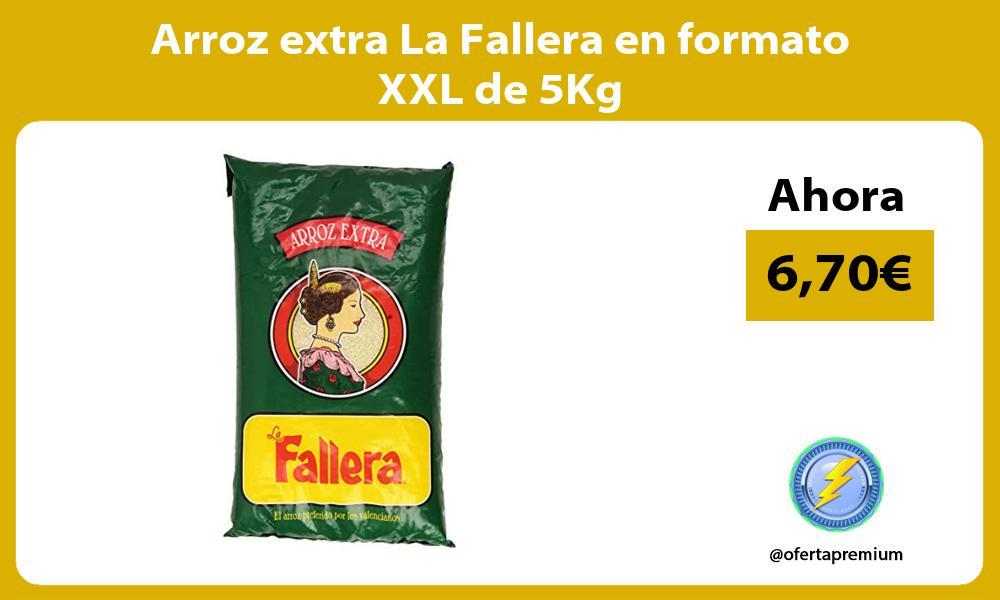 Arroz extra La Fallera en formato XXL de 5Kg