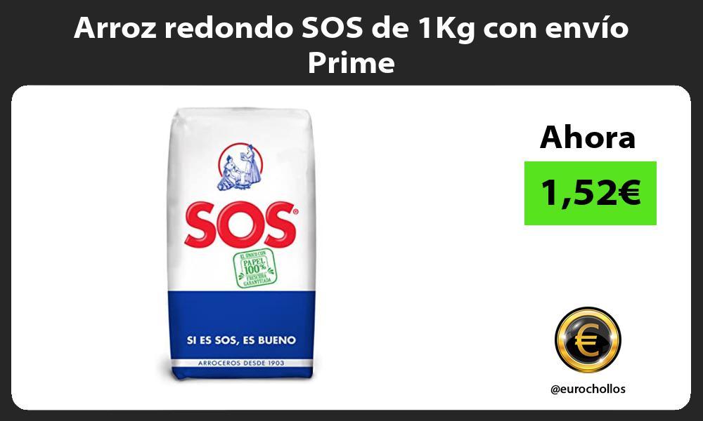 Arroz redondo SOS de 1Kg con envío Prime