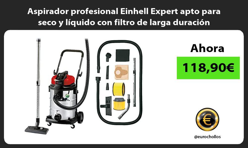 Aspirador profesional Einhell Expert apto para seco y líquido con filtro de larga duración