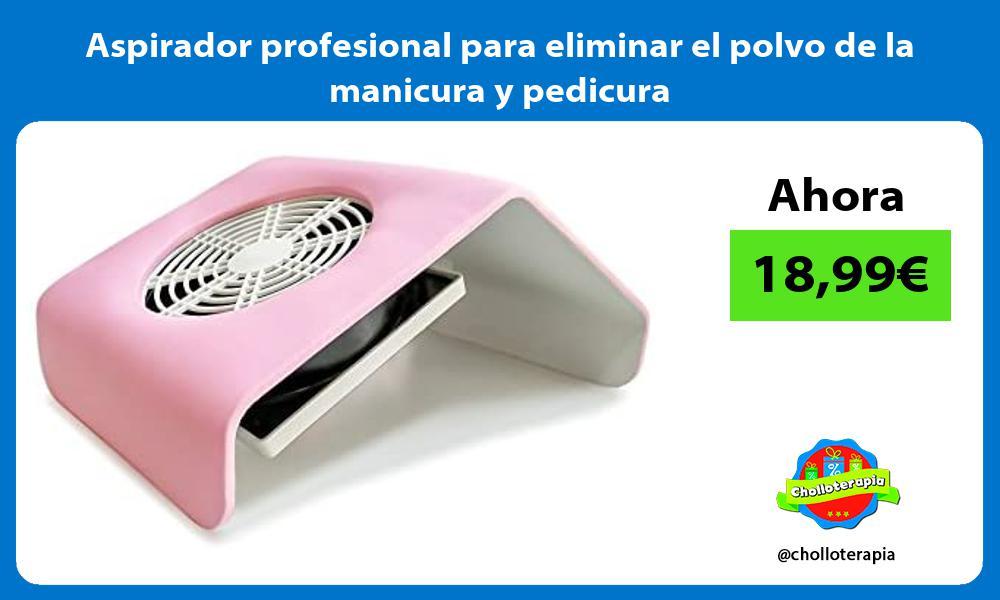 Aspirador profesional para eliminar el polvo de la manicura y pedicura