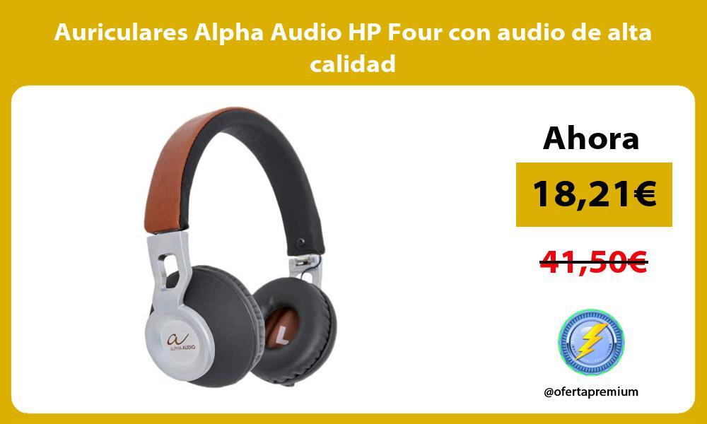 Auriculares Alpha Audio HP Four con audio de alta calidad