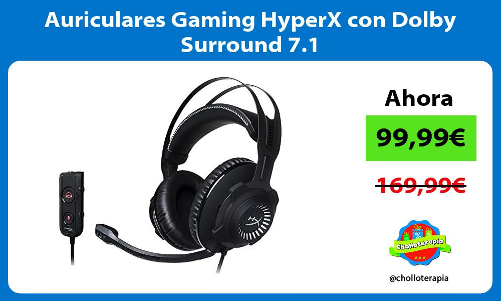 Auriculares Gaming HyperX con Dolby Surround 7 1