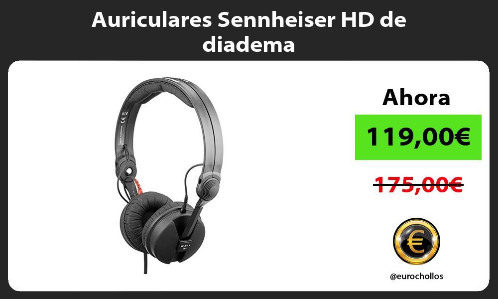 Auriculares Sennheiser HD de diadema