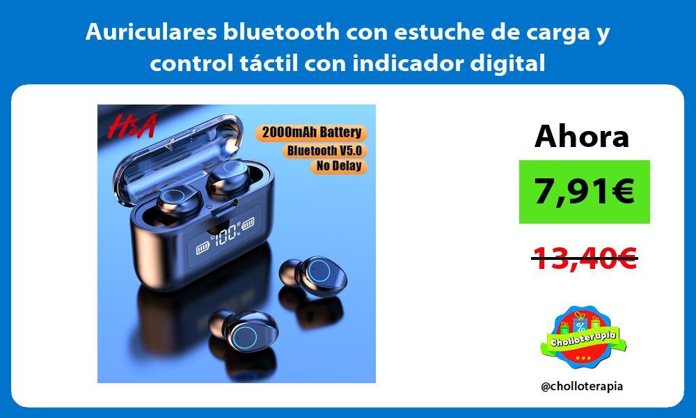Auriculares bluetooth con estuche de carga y control táctil con indicador digital