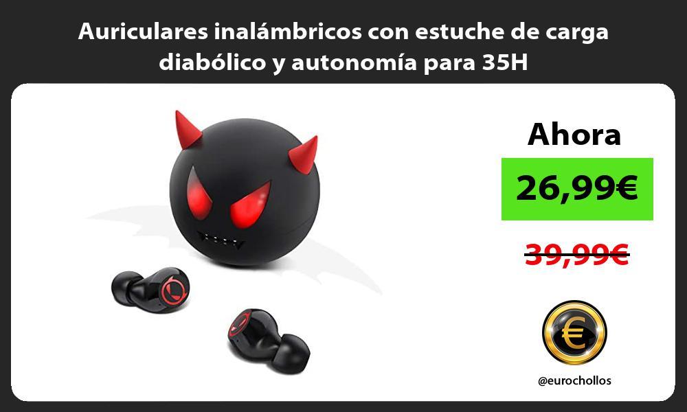 Auriculares inalámbricos con estuche de carga diabólico y autonomía para 35H
