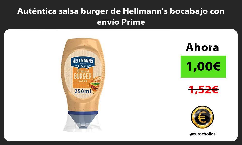Auténtica salsa burger de Hellmanns bocabajo con envío Prime