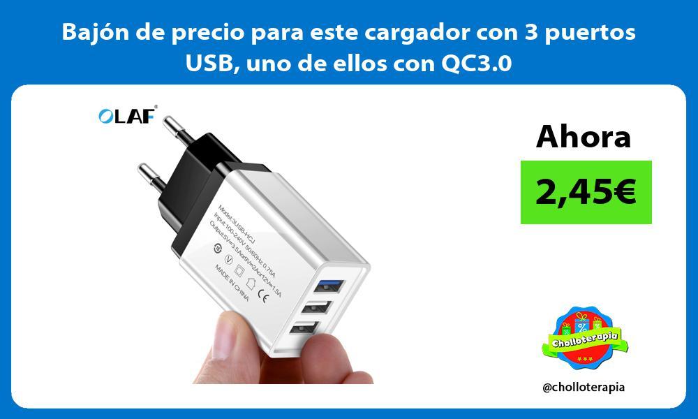 Bajón de precio para este cargador con 3 puertos USB uno de ellos con QC3 0