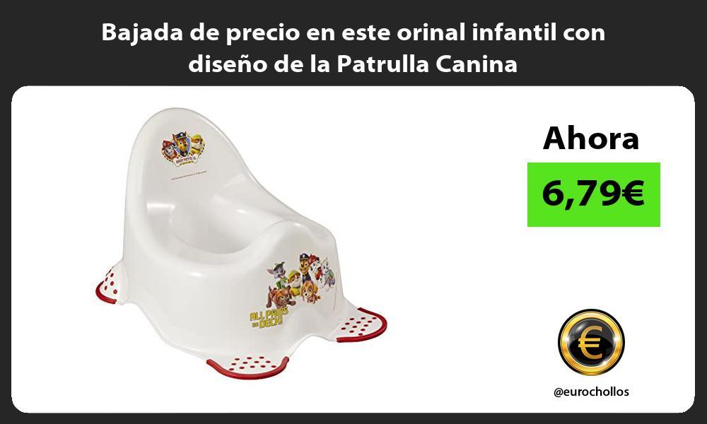 Bajada de precio en este orinal infantil con diseño de la Patrulla Canina