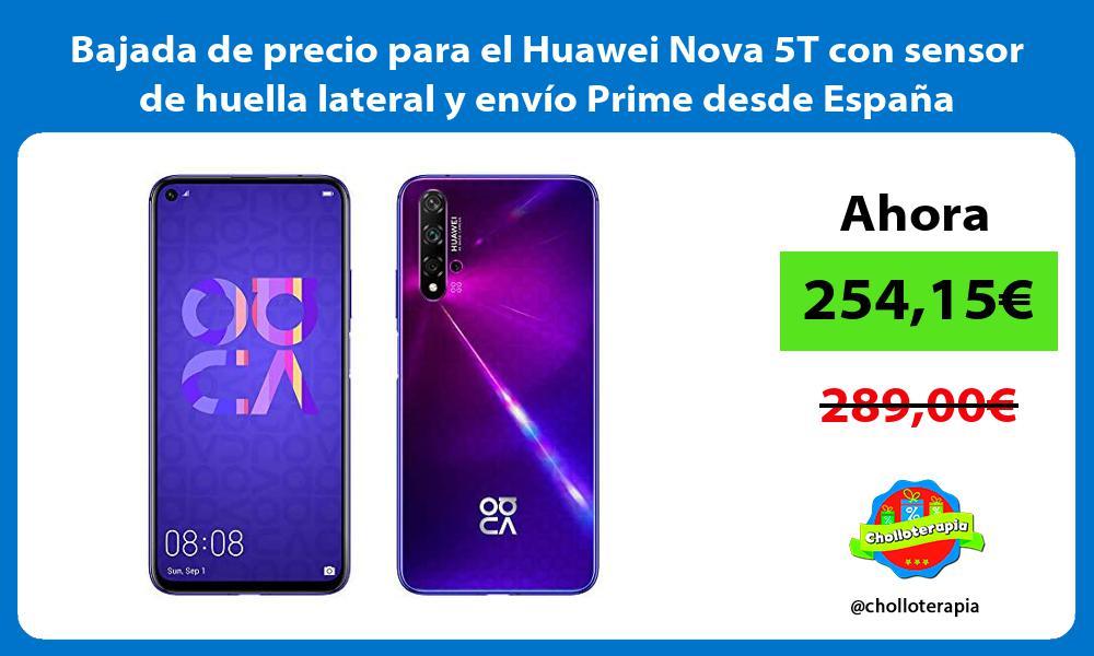 Bajada de precio para el Huawei Nova 5T con sensor de huella lateral y envío Prime desde España