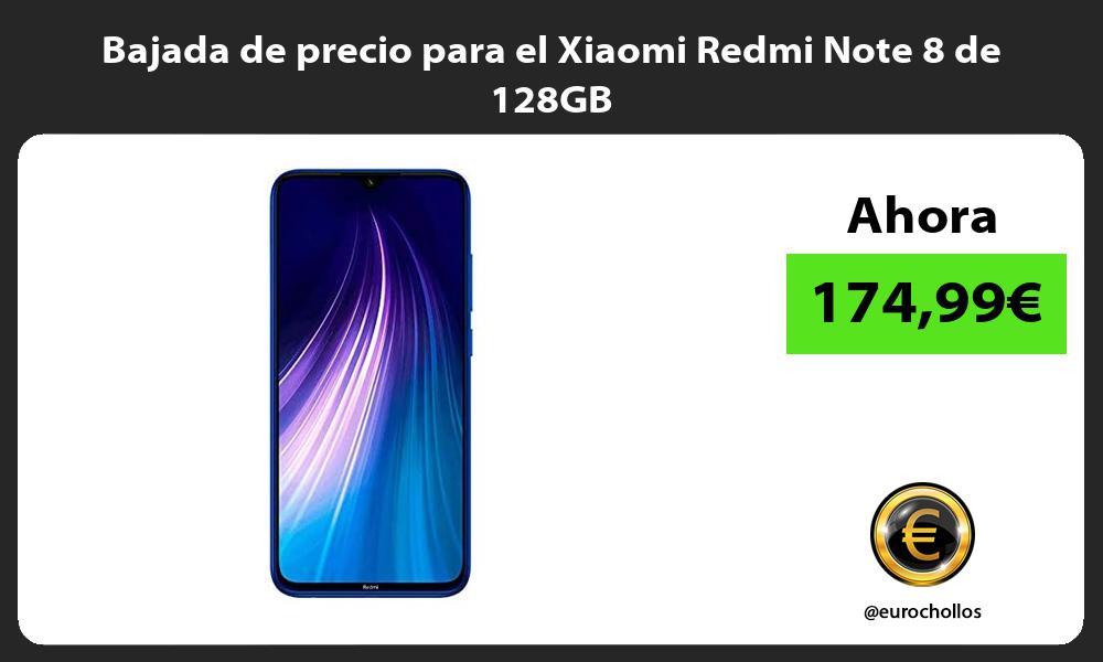 Bajada de precio para el Xiaomi Redmi Note 8 de 128GB