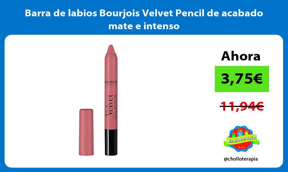 Barra de labios Bourjois Velvet Pencil de acabado mate e intenso