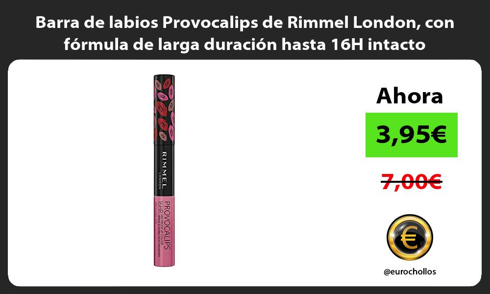 Barra de labios Provocalips de Rimmel London con fórmula de larga duración hasta 16H intacto