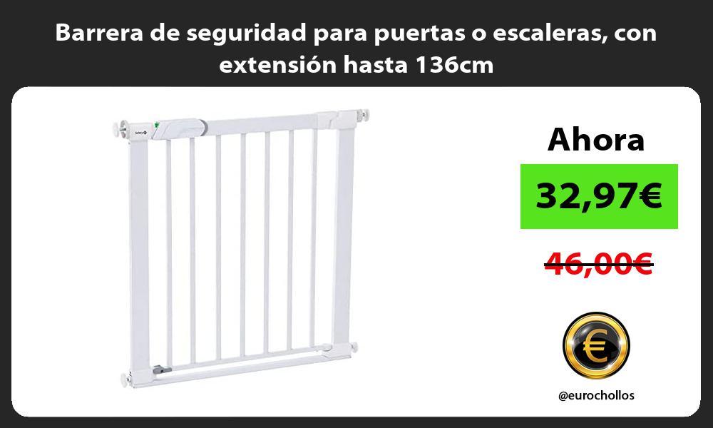 Barrera de seguridad para puertas o escaleras con extensión hasta 136cm