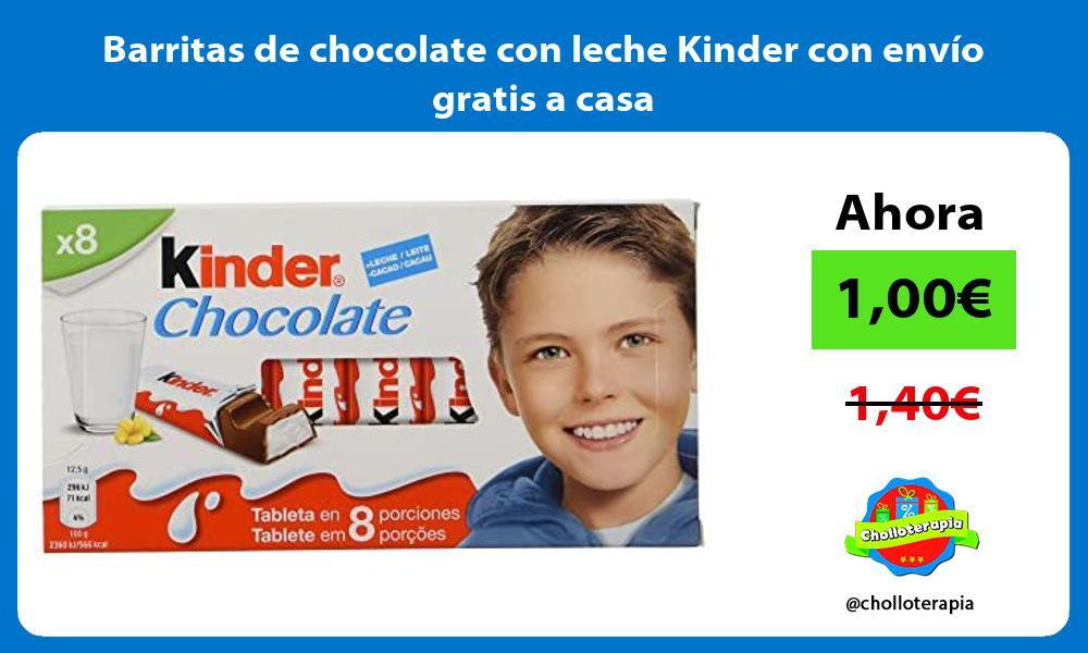 Barritas de chocolate con leche Kinder con envío gratis a casa