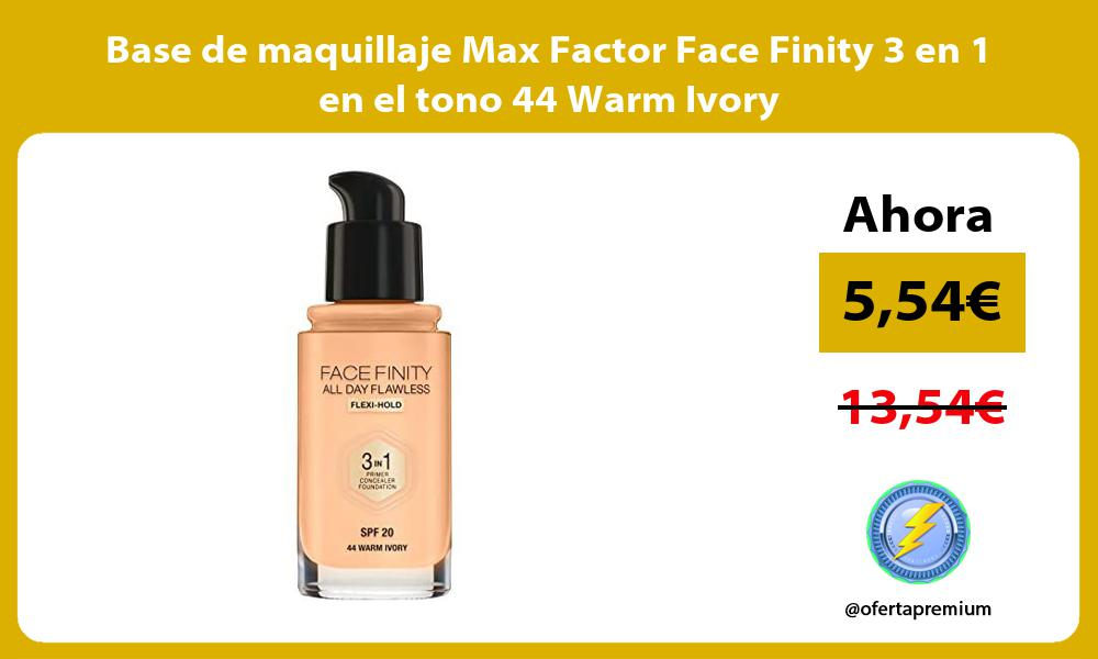Base de maquillaje Max Factor Face Finity 3 en 1 en el tono 44 Warm Ivory