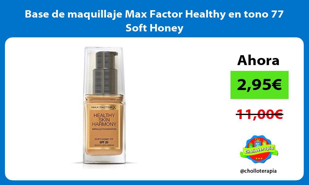 Base de maquillaje Max Factor Healthy en tono 77 Soft Honey