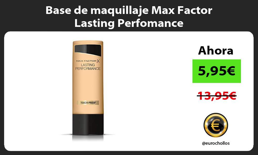 Base de maquillaje Max Factor Lasting Perfomance
