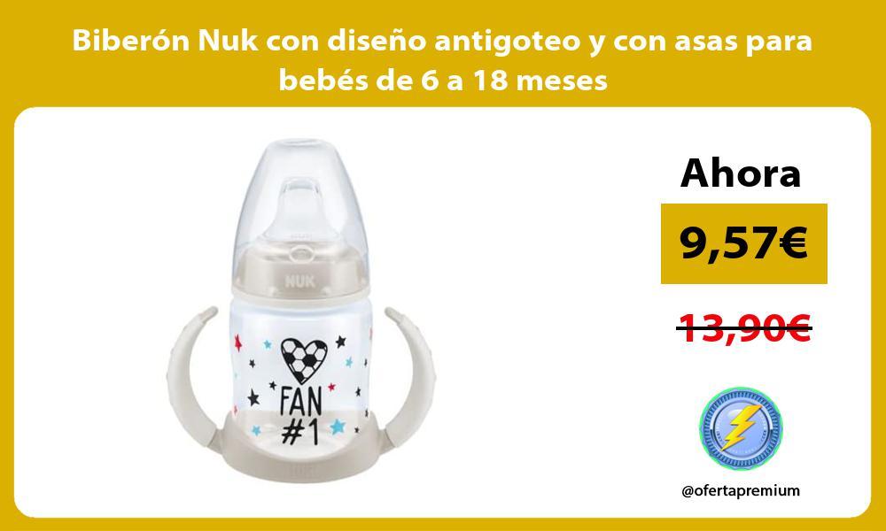 Biberón Nuk con diseño antigoteo y con asas para bebés de 6 a 18 meses