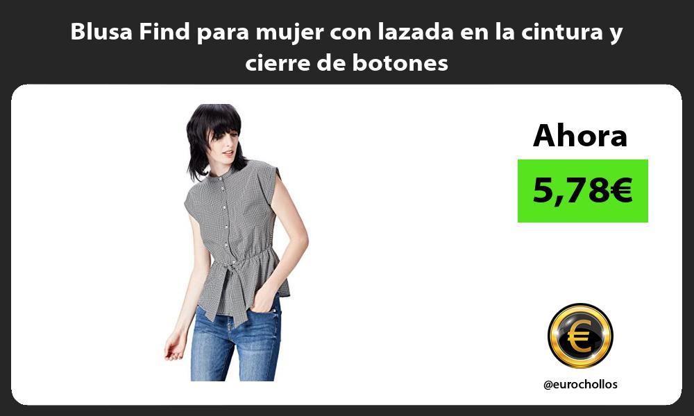 Blusa Find para mujer con lazada en la cintura y cierre de botones