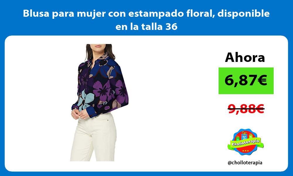 Blusa para mujer con estampado floral disponible en la talla 36