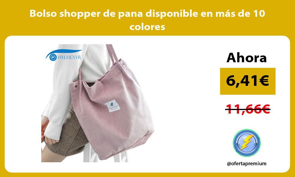Bolso shopper de pana disponible en más de 10 colores