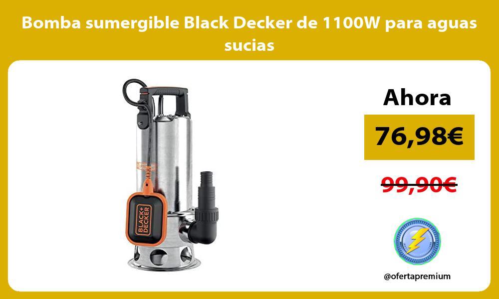Bomba sumergible Black Decker de 1100W para aguas sucias