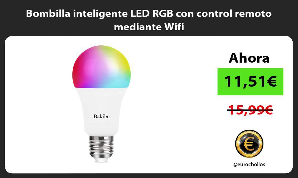 Bombilla inteligente LED RGB con control remoto mediante Wifi