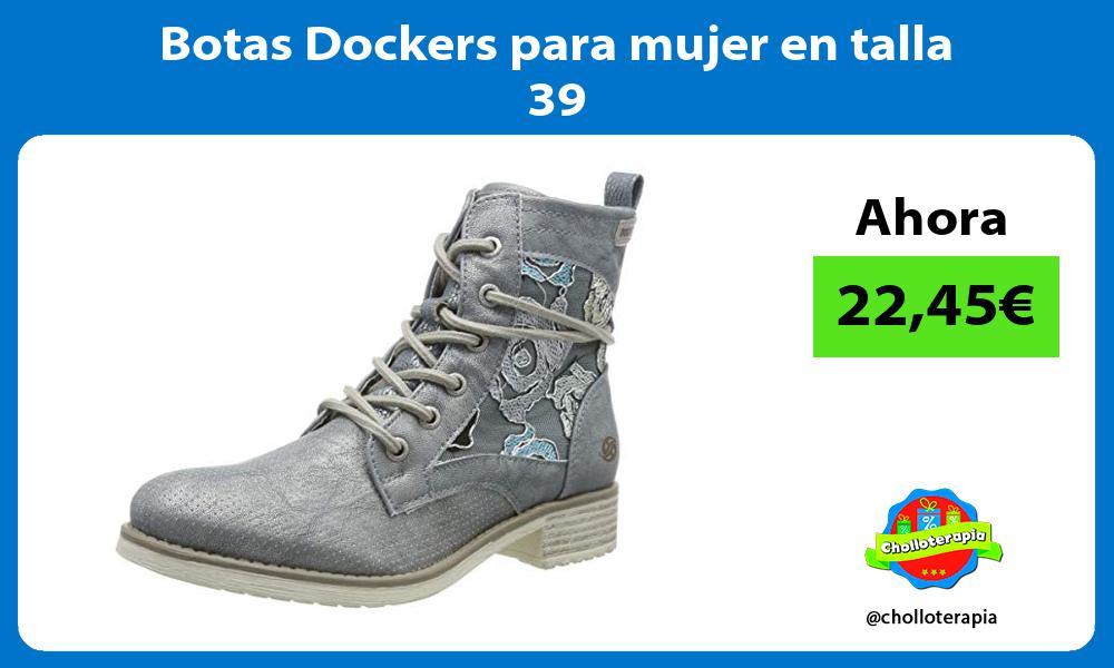 Botas Dockers para mujer en talla 39