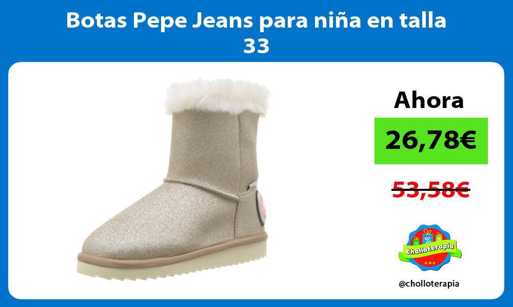 Botas Pepe Jeans para niña en talla 33