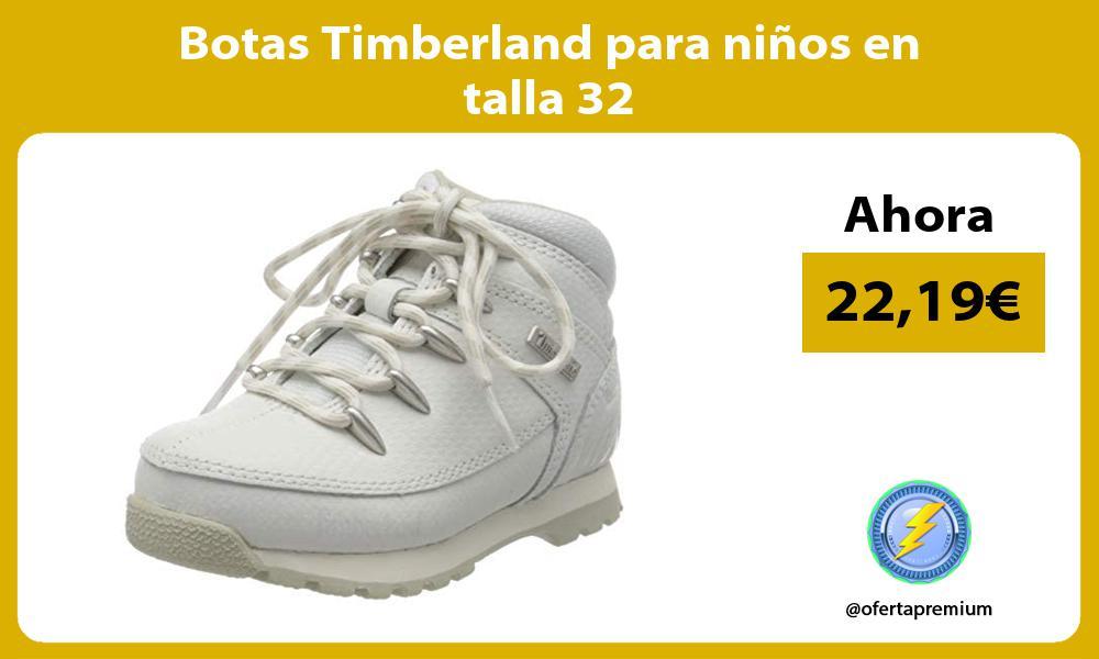 Botas Timberland para niños en talla 32