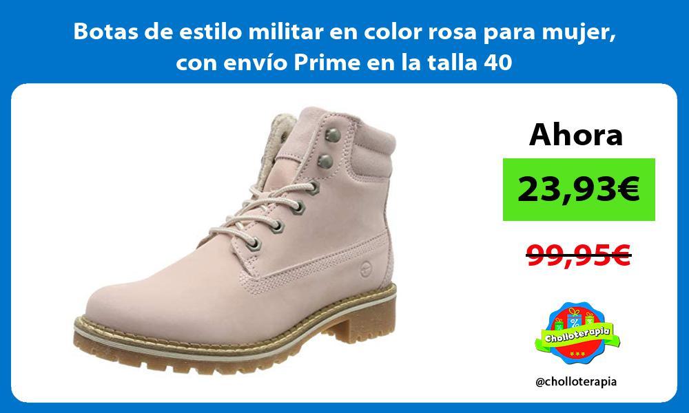 Botas de estilo militar en color rosa para mujer con envío Prime en la talla 40