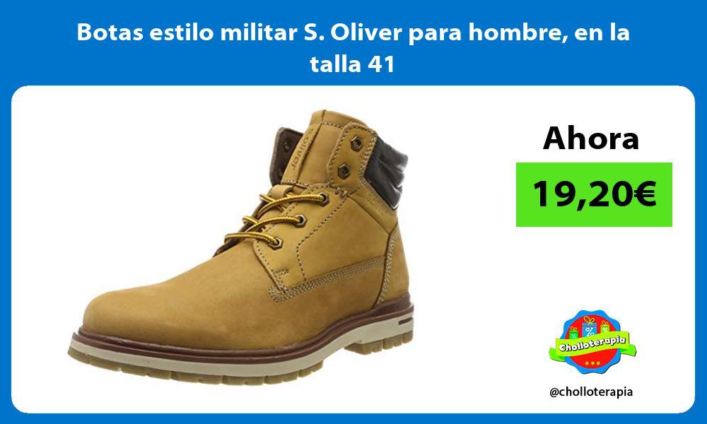 Botas estilo militar S Oliver para hombre en la talla 41
