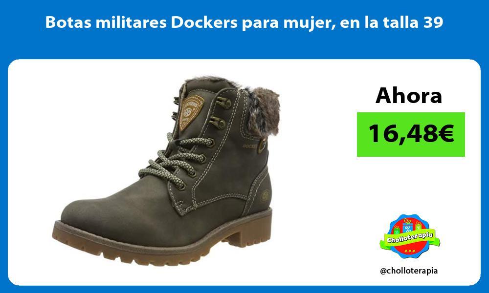 Botas militares Dockers para mujer en la talla 39