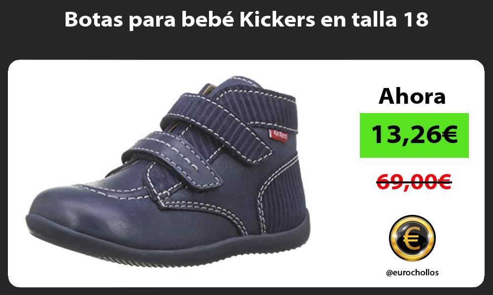 Botas para bebé Kickers en talla 18