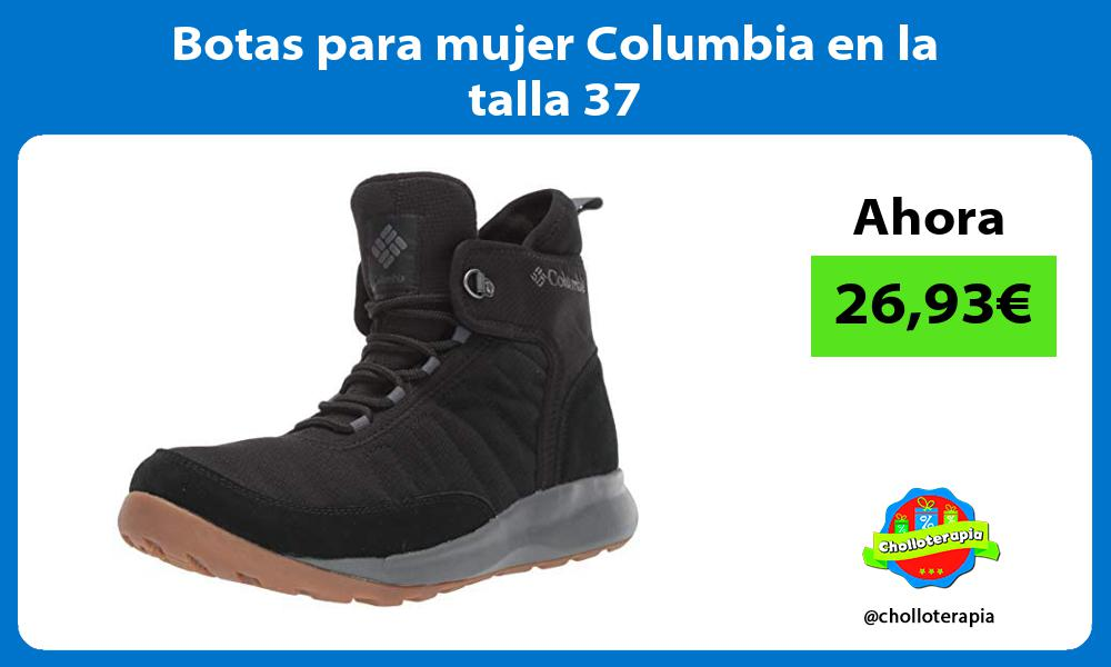 Botas para mujer Columbia en la talla 37