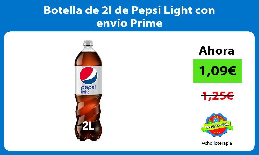 Botella de 2l de Pepsi Light con envío Prime