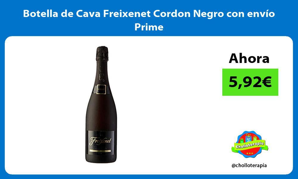 Botella de Cava Freixenet Cordon Negro con envío Prime