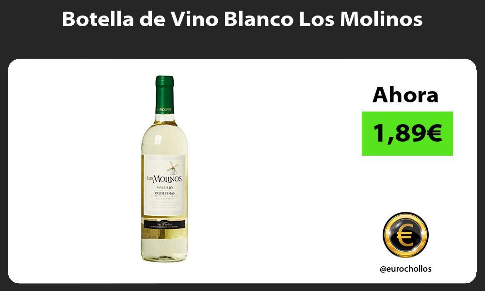 Botella de Vino Blanco Los Molinos