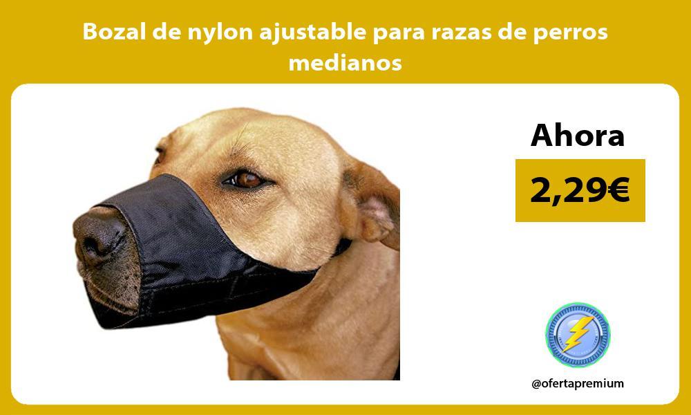 Bozal de nylon ajustable para razas de perros medianos