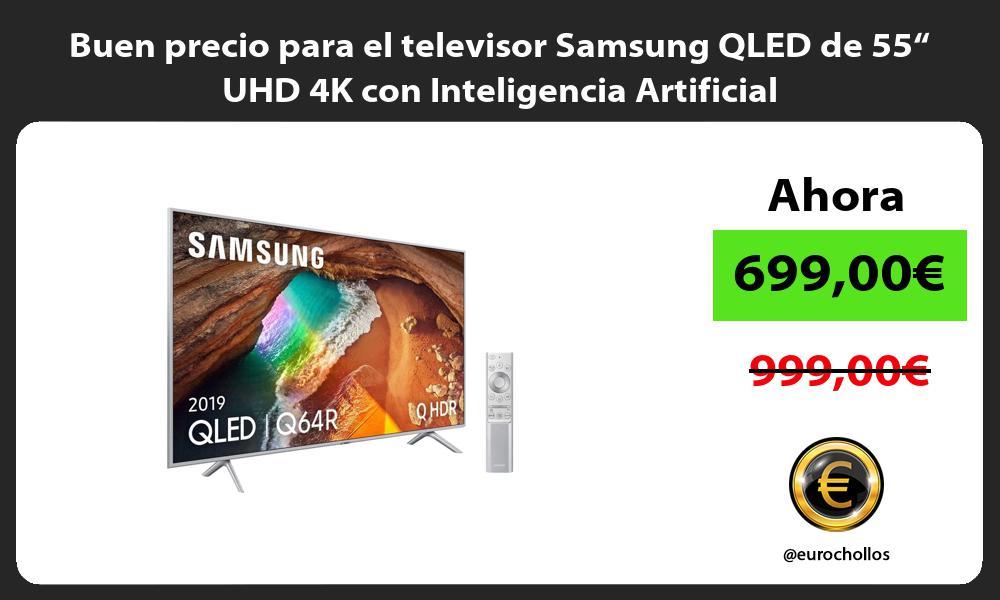 """Buen precio para el televisor Samsung QLED de 55"""" UHD 4K con Inteligencia Artificial"""
