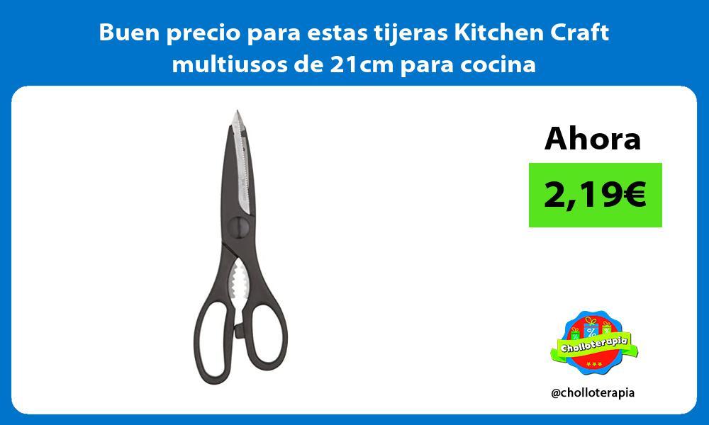 Buen precio para estas tijeras Kitchen Craft multiusos de 21cm para cocina